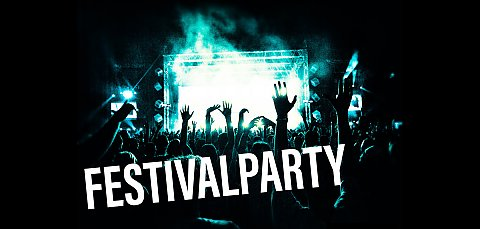 Festival-Party - das Best Of